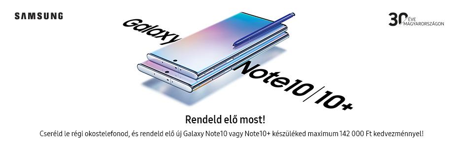 Samsung Galaxy Note 10 és Note 10+ előrendelés!