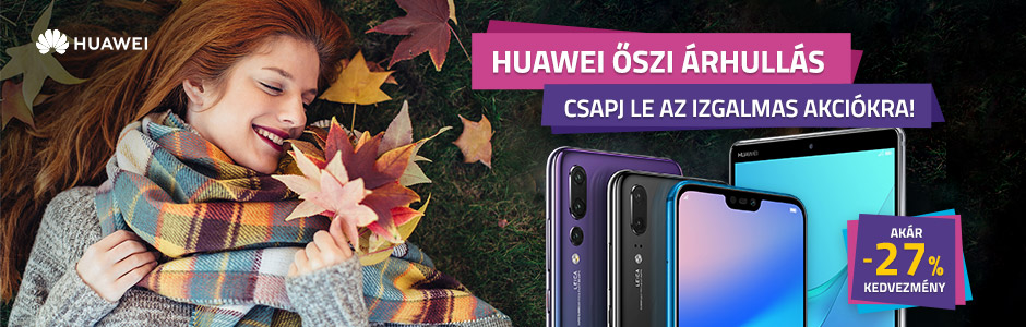 Huawei okostelefonok, tabletek akár 27% kedvezménnyel!